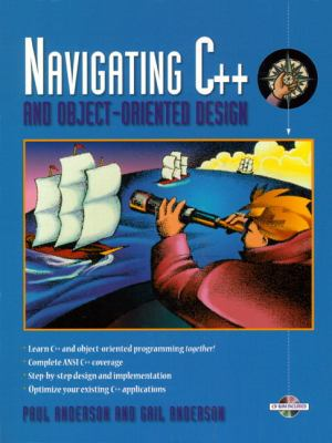 Navigating C++ and Object-Oriented Design (Bk/CD-ROM) [With CDROM] 9780135327487