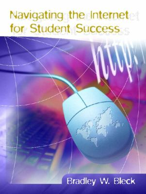Navigating the Internet for Student Success 9780130486110
