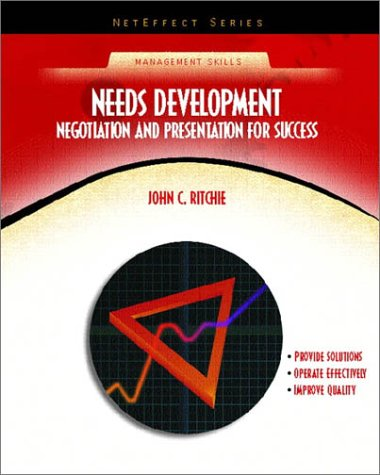 Needs Development: Negotiation and Presentation for Success 9780130325853