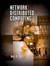Network Distributed Computing: Fitscapes and Fallacies 351805