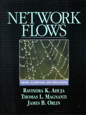 Network Flows: Theory, Algorithms, and Applications 9780136175490