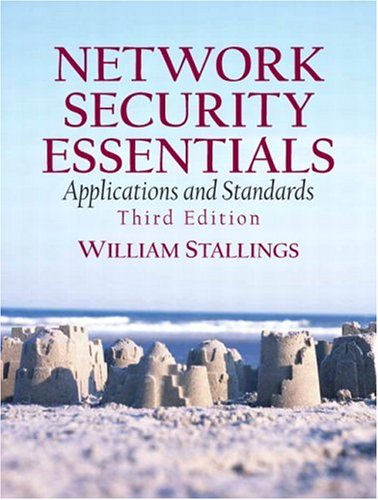 Network Security Essentials: Applications and Standards 9780132380331
