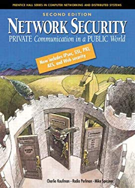 Network Security: Private Communication in a Public World 9780130460196