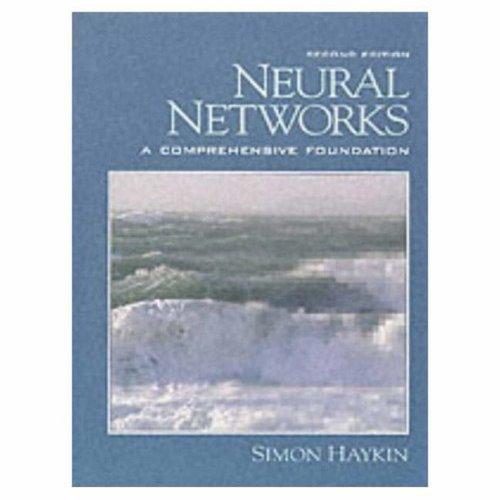 Neural Networks: A Comprehensive Foundation 9780132733502