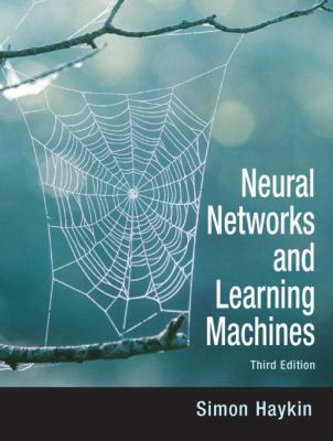 Neural Networks and Learning Machines - 3rd Edition