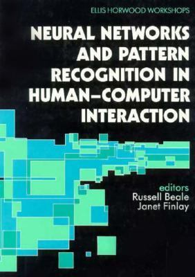 Neural Networks and Pattern Recognition in Human Computer Interaction 9780136269953