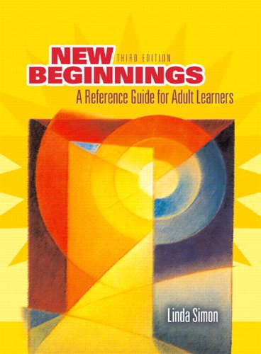 New Beginnings: A Reference Guide for Adult Learners 9780131958890