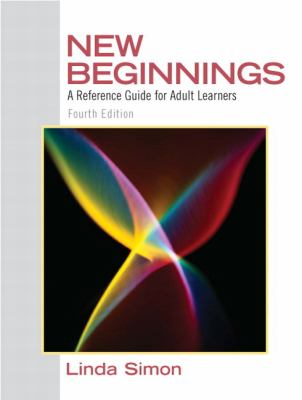 New Beginnings: A Reference Guide for Adult Learners 9780137152308
