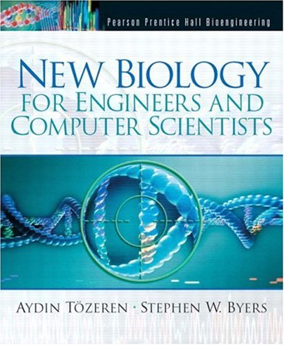 New Biology for Engineers and Computer Scientists 9780130664631