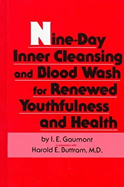 Nine-Day Inner Cleansing and Blood Wash for Renewed Youthfulness and Health 9780136225065