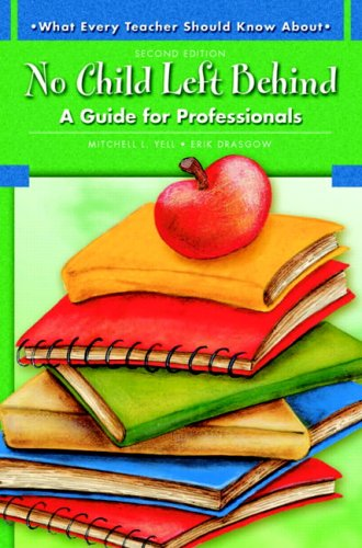 No Child Left Behind: A Guide for Professionals 9780137149100