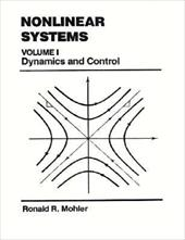 Nonlinear Systems, Volume 1: Dynamics and Control