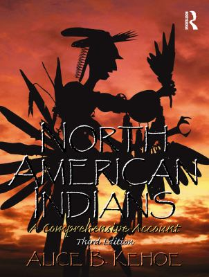 North American Indians: A Comprehensive Account 9780131928763