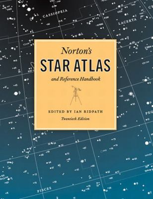 Norton's Star Atlas and Reference Handbook: And Reference Handbook, 20th Edition 9780131451643