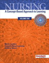 Nursing, Volume 1: A Concept-Based Approach to Learning