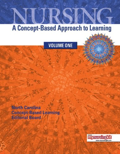 Nursing, Volume 1: A Concept-Based Approach to Learning 9780135078068