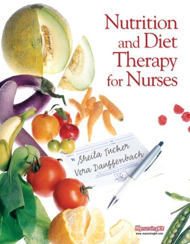 Nutrition and Diet Therapy for Nurses 9780131722163