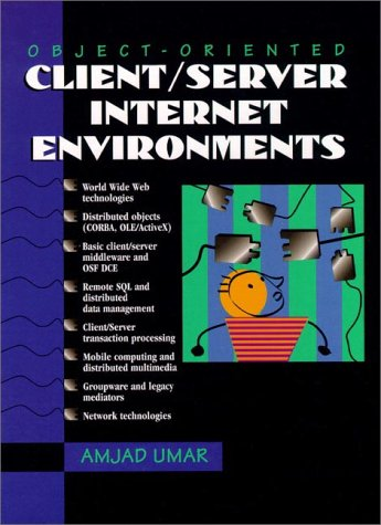 Object-Oriented Client/Server Internet Environments 9780133755442