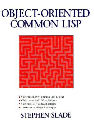 Object-Oriented Common LISP 9780136059400