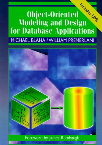 Object-Oriented Modeling and Design for Database Applications 9780131238299