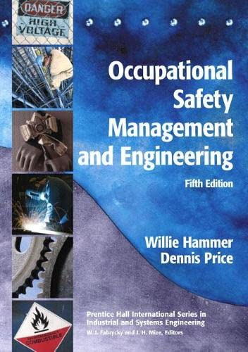 Occupational Safety Management and Engineering 9780138965150