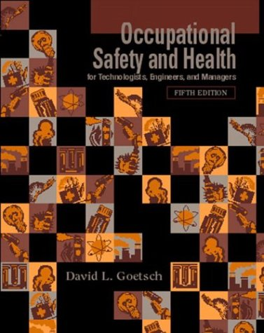 Occupational Safety and Health for Technologists, Engineers, and Managers 9780131137646