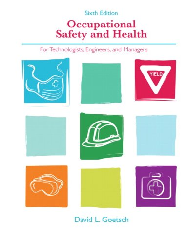 Occupational Safety and Health for Technologists, Engineers, and Managers 9780132397605