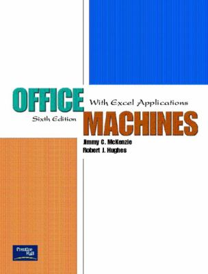 Office Machines: With Excel Applications 9780130486882