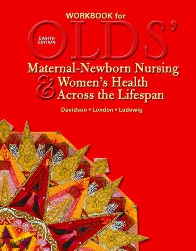 Olds' Maternal-Newborn Nursing & Women's Health Across the Lifespan 9780132401494