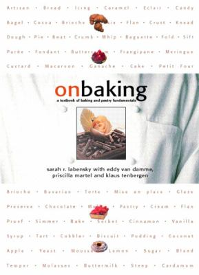 On Baking: A Textbook of Baking and Pastry Fundamentals [With CDROM] 9780135336472