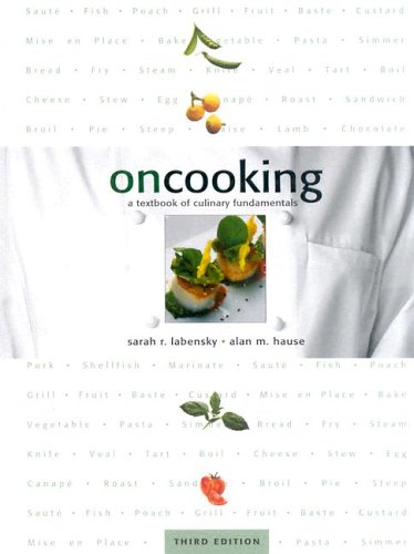 On Cooking: A Textbook of Culinary Fundamentals 9780130452412