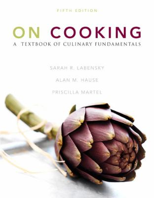 On Cooking: A Textbook of Culinary Fundamentals 9780137155767