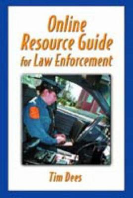 Online Resource Guide for Law Enforcement 9780130186850