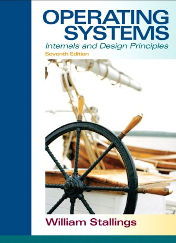 Operating Systems: Internals and Design Principles [With Access Code] 9780132309981