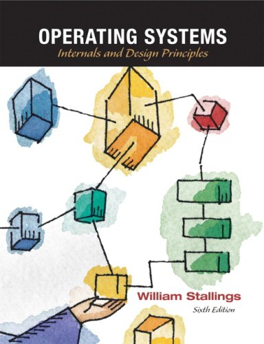 Operating Systems: Internals and Design Principles 9780136006329