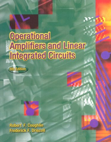 Operational Amplifiers and Linear Integrated Circuits 9780130149916