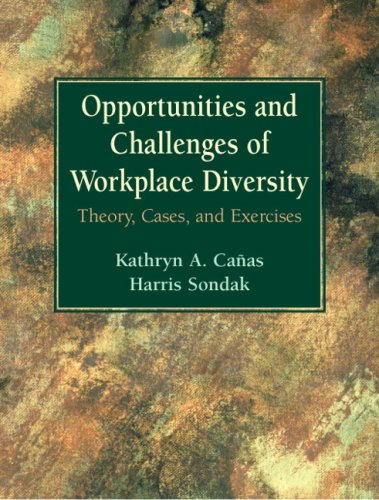 Opportunities and Challenges of Workplace Diversity: Theory, Cases, and Exercises 9780131343061