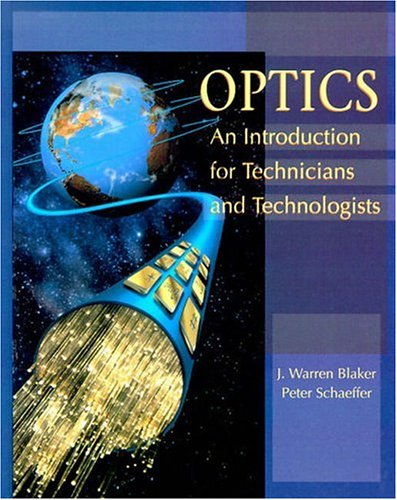 Optics: An Introduction for Technicians and Technologists
