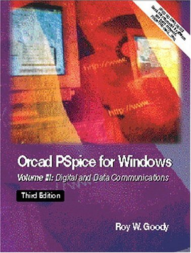 OrCAD PSpice for Windows: Volume III: Digital and Data Communications 9780130311832