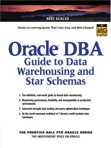 Oracle DBA Guide to Data Warehousing and Star Schemas 9780130325846
