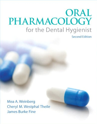 Oral Pharmacology for the Dental Hygienist 9780132559928