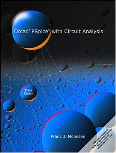 Orcad PSPICE with Circuit Analysis 9780130170354