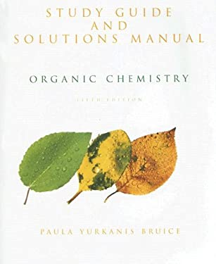 Organic Chemistry: Study Guide and Solutions Manual 9780131963283