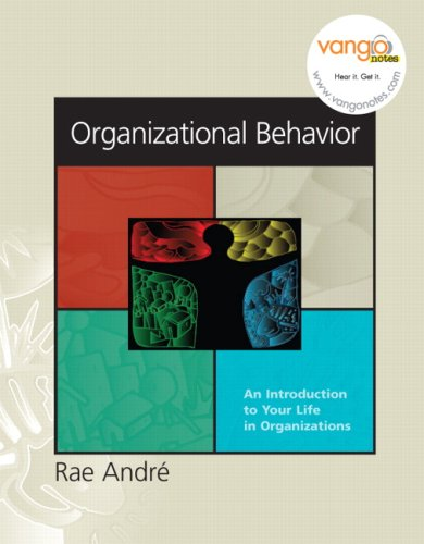 Organizational Behavior: An Introduction to Your Life in Organizations 9780131854956