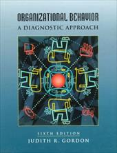 Organizational Behavior: A Diagnostic Approach 412094