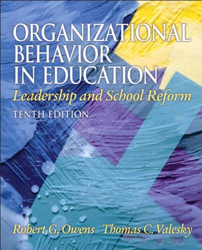 Organizational Behavior in Education: Leadership and School Reform 9780137017461
