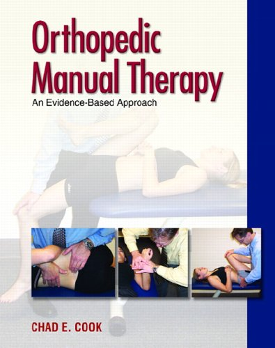 Orthopedic Manual Therapy: An Evidence-Based Approach 9780131717664