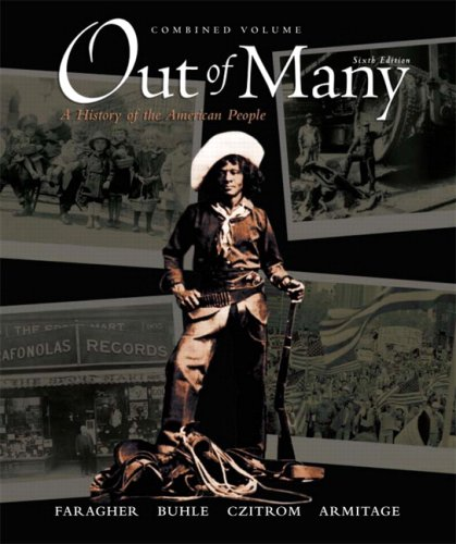 Out of Many: A History of the American People: Combined Volume [With CDROM] 9780136149552