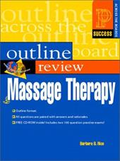 Prentice Hall Health's Outline Review of Massage Therapy [With CDROM]