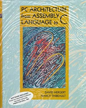 PC Architecture from Assembly Language to C 9780136537755